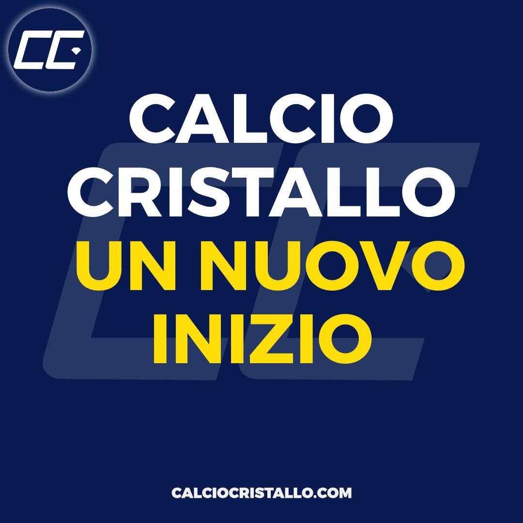 Calcio Cristallo: un nuovo inizio.
