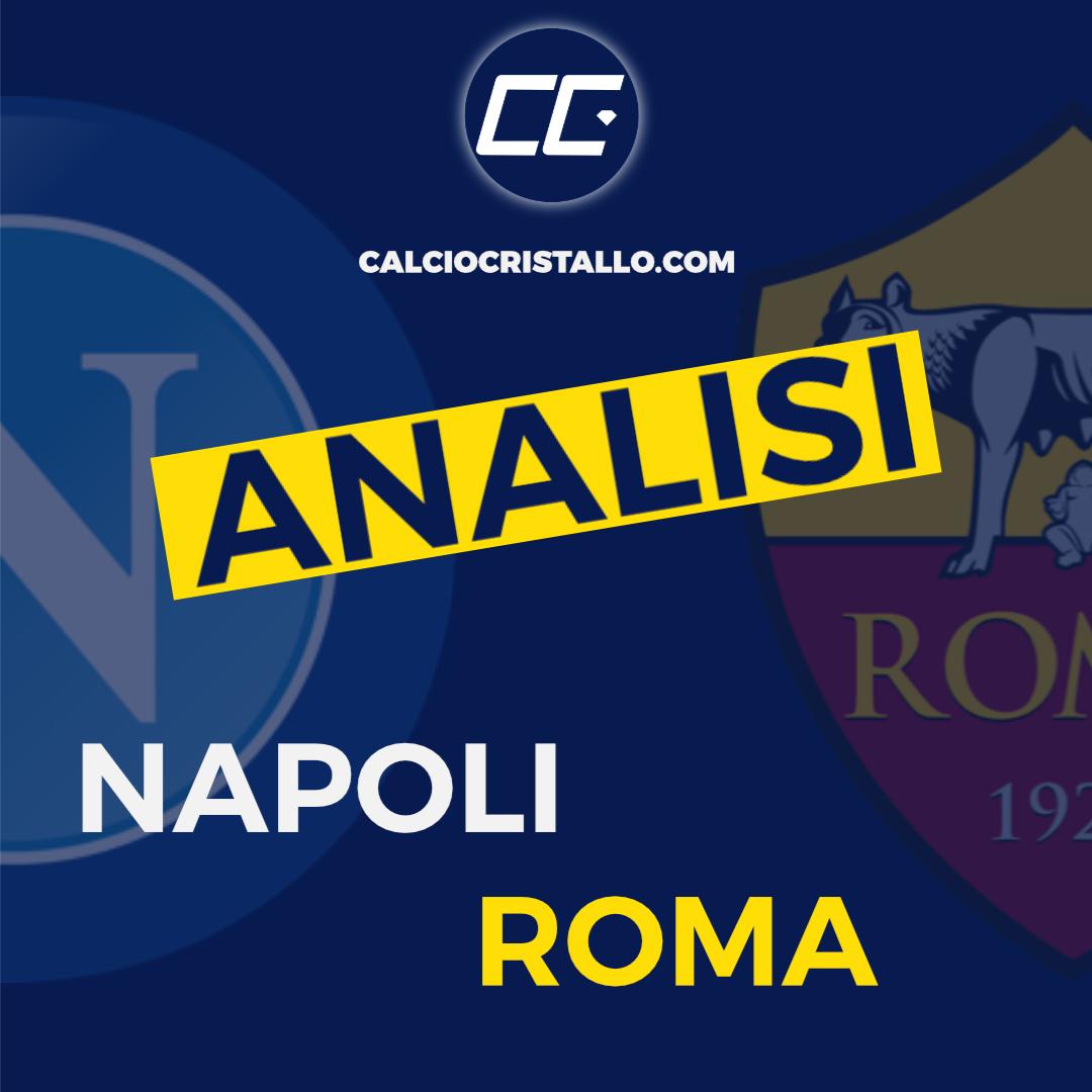 NAPOLI-ROMA 4-0: LA NOSTRA ANALISI
